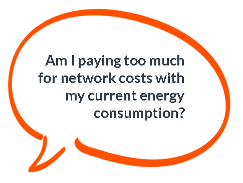 Am I paying too much for network costs with my current energy consumption?
