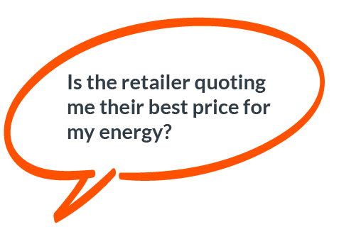 Is the retailer quoting me their best price for my energy?